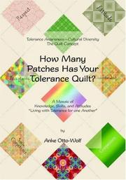 Cover of: How Many Patches Has Your Tolerance Quilt?