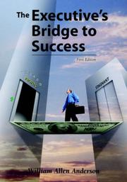 Cover of: The Executive's Bridge to Success
