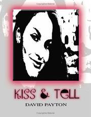 Cover of: Kiss and Tell | David Payton