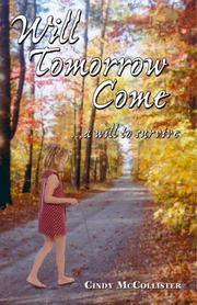 Cover of: Will Tomorrow Come... A Will To Survive