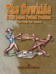 Cover of: The Cowhide - A High School Football Tradition