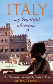 Cover of: Italy, My Beautiful Obsession