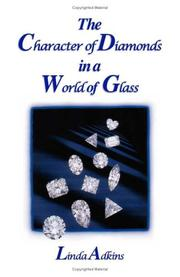 Cover of: The Character of Diamonds in a World of Glass