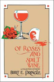 Cover of: Of Roses and Spilt Wine