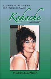 Cover of: A Journey to the Unknown of a Young Girl Named Kahache