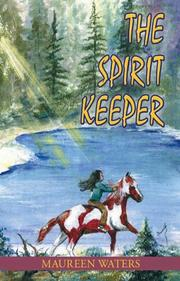 Cover of: The Spirit Keeper | Maureen Waters
