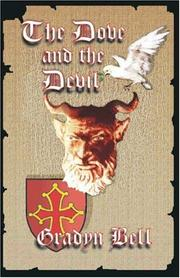 Cover of: The Dove and the Devil | Gradyn Bell