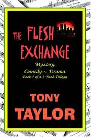 Cover of: The Flesh Exchange | Tony Taylor