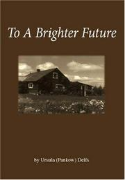 Cover of: To A Brighter Future