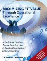 Cover of: Maximizing 'IT' Value Through Operational Excellence