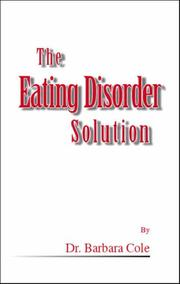 Cover of: The Eating Disorder Solution