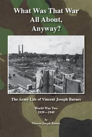 Cover of: What Was That War All About, Anyway? | Vincent Joseph Barnes