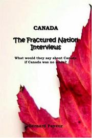 Cover of: Canada; The Fractured Nation Interviews