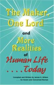 Cover of: The Maker, One Lord and More Realities of Human Life Today
