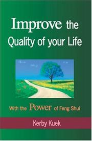 Cover of: Improve the Quality of Life With the Power of Feng Shui