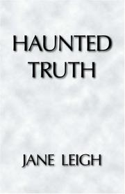 Cover of: Haunted Truth | Jane Leigh