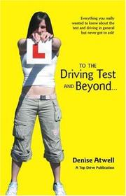Cover of: To the Driving Test and Beyond..