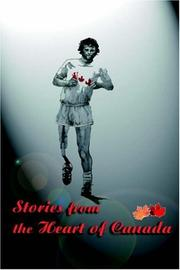 Cover of: Stories from the Heart of Canada