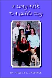 Cover of: A Long Walk To A Guide Dog
