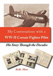 Cover of: My Conversations with a WW-II Corsair Fighter Pilot