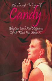 Cover of: Life Through the Eyes of Candy