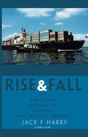 Cover of: Rise and Fall of American Merchant Marine (Not Roman Empire)