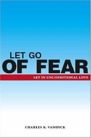 Cover of: Let Go Of Fear