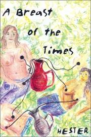 Cover of: A Breast of the Times | Hester