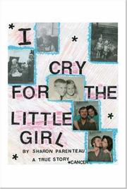 Cover of: I Cry for the Little Girl