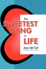 Cover of: The Sweetest Thing In Life