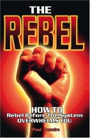 Cover of: The Rebel | Paul Bezaire