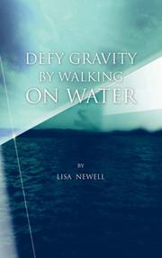 Cover of: Defy Gravity By Walking On Water