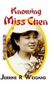 Cover of: Knowing Miss Chen