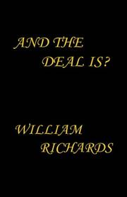 Cover of: And the Deal Is? | William, Richards