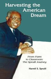 Cover of: Harvesting the American Dream: From Farm To Classroom