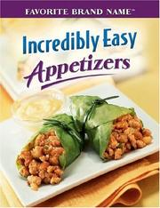 Cover of: Incredibly Easy Appetizers (Incredibly Easy) |