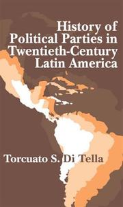 Cover of: History of Political Parties in Twentieth-Century Latin America