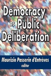 Cover of: Democracy as public deliberation |