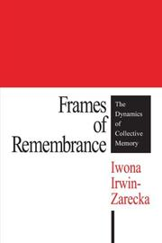 Cover of: Frames of Remembrance | Iwona Irwin-Zarecka