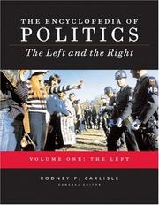 Cover of: Encyclopedia of Politics: The Left and the Right