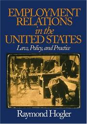Cover of: Employment relations in the United States | Raymond L. Hogler