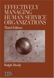 Cover of: Effectively Managing Human Service Organizations (SAGE Sourcebooks for the Human Services)