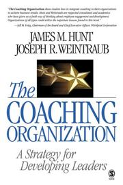 Cover of: The Coaching Organization | James M. Hunt