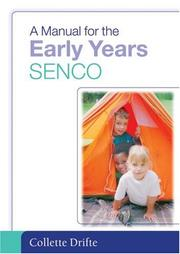 Cover of: A Manual for the Early Years SENCO | Collette Drifte