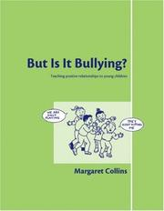Cover of: But is it Bullying? | Margaret Collins