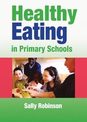Healthy Eating in Primary Schools (Lucky Duck Books) by Sally Robinson