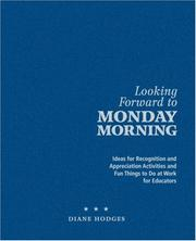 Looking Forward to Monday Morning by Diane Hodges