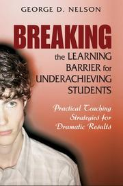 Cover of: Breaking the Learning Barrier for Underachieving Students