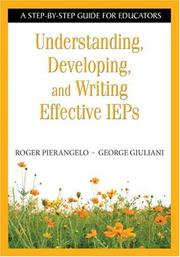 Cover of: Understanding, Developing, and Writing Effective IEPs | Roger Pierangelo