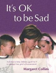 Cover of: It's OK to Be Sad
